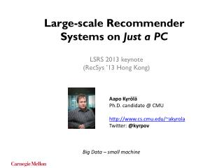 Large-scale Recommender Systems on  Just a PC