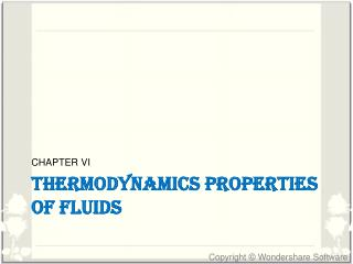 THERMODYNAMICS PROPERTIES OF FLUIDS