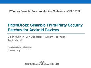 PatchDroid : Scalable Third-Party Security Patches for Android Devices