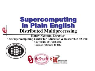 Supercomputing in Plain English Distributed Multiprocessing