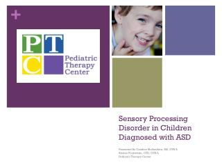Sensory  Processing  Disorder in  Children  Diagnosed with ASD