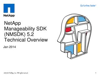 NetApp Manageability SDK (NMSDK)  5.2 Technical Overview