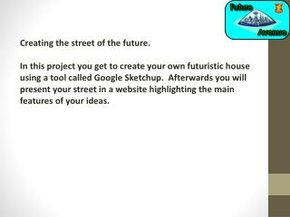 Creating the street of the future.