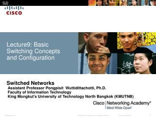 Lecture9: Basic Switching Concepts and Configuration