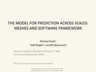 The Model for Prediction Across Scales: Meshes and software framework