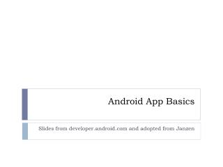 Android App Basics