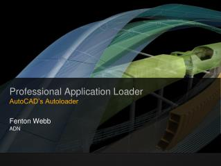 Professional Application Loader AutoCAD's Autoloader