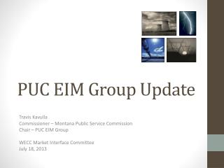 PUC EIM Group Update