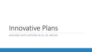 Innovative Plans
