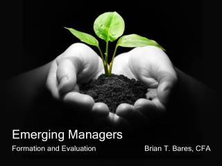 Emerging Managers