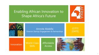 Enabling African Innovation to  Shape Africa's Future