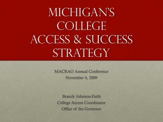 Michigan's  College  Access & Success  Strategy