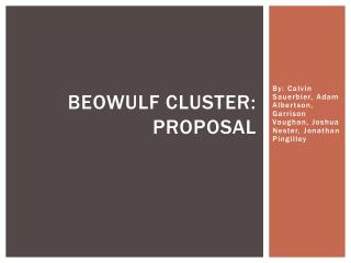 Beowulf Cluster: Proposal