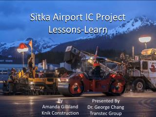 Sitka Airport IC Project Lessons-Learn