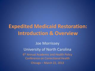 Expedited Medicaid Restoration: Introduction & Overview