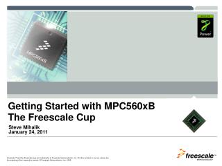 Getting Started with  MPC560xB The Freescale Cup