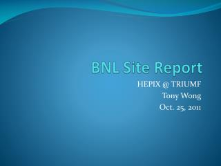 BNL Site Report