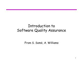 Introduction to  Software Quality Assurance