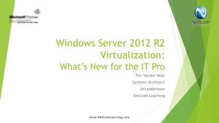 Windows  Server 2012  R2 Virtualization: What's New for the IT Pro