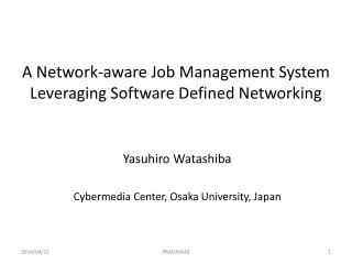 A Network-aware Job Management System  Leveraging Software Defined Networking