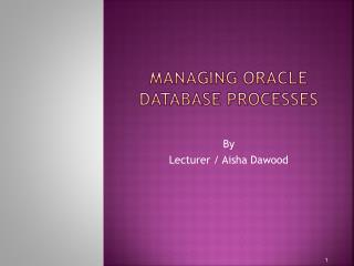 Managing Oracle Database Processes