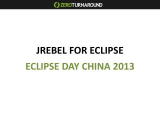 JREBEL FOR ECLIPSE
