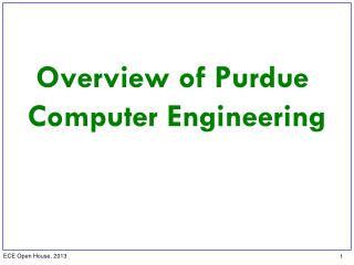 Overview of Purdue  Computer  Engineering
