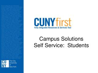 Campus Solutions Self Service:  Students