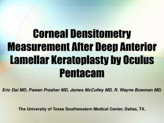 Corneal Densitometry Measurement After Deep Anterior Lamellar Keratoplasty by Oculus Pentacam