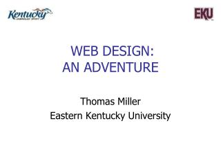 Web Design:  An Adventure