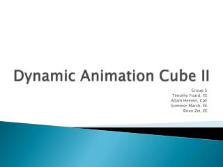 Dynamic Animation Cube II