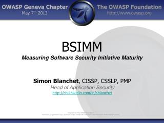BSIMM Measuring Software Security Initiative Maturity