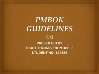 PMBOK GUIDELINES