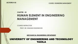 HUMAN ELEMENT IN ENGINEERING  MANAGEMENT