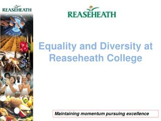 Equality and Diversity at Reaseheath College