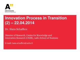 Innovation Process in Transition  (2) – 22.04.2014