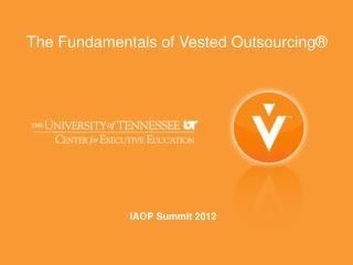 The Fundamentals of Vested Outsourcing®