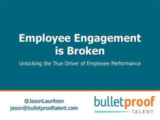Employee Engagement  is Broken Unlocking  the True Driver of Employee  Performance