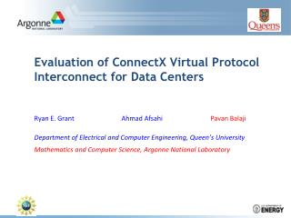 Evaluation of  ConnectX  Virtual Protocol Interconnect for Data Centers