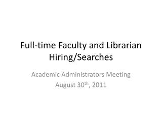 Full-time Faculty and Librarian Hiring/Searches