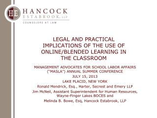 LEGAL AND PRACTICAL IMPLICATIONS OF THE  USE OF ONLINE/BLENDED  LEARNING IN THE  CLASSROOM