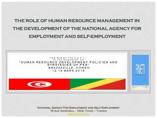 THE ROle OF HUMAN RESOURCE MANAGEMENT IN THE DEVELOPMENT OF THE NATIONAL AGENCY FOR EMPLOYMENT AND SELF-EMPLOYMENT
