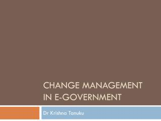 Change Management in e-Government