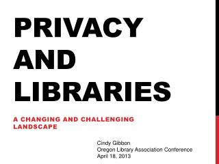 Privacy and Libraries