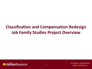 Classification and Compensation Redesign Job Family Studies Project Overview