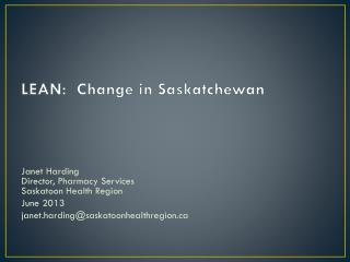 LEAN:  Change in Saskatchewan