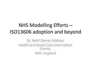 NHS Modelling Efforts – ISO13606 adoption and beyond