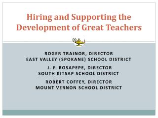 Hiring and Supporting the Development of Great Teachers
