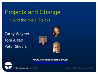 Projects and Change  	-  And the role HR plays