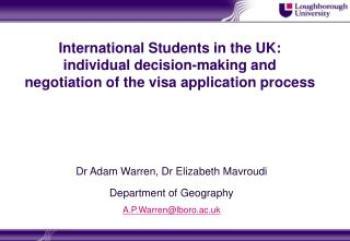 International Students in the UK: individual decision-making and negotiation of the visa application process